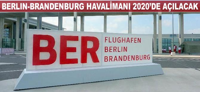 Berlin-Brandenburg Havalimanı 2020'de açılacak