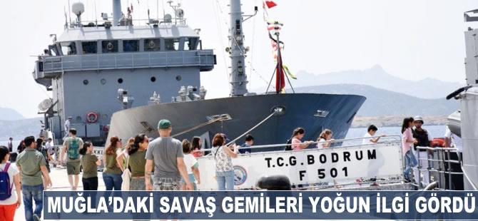 Muğla'daki savaş gemileri yoğun ilgi gördü