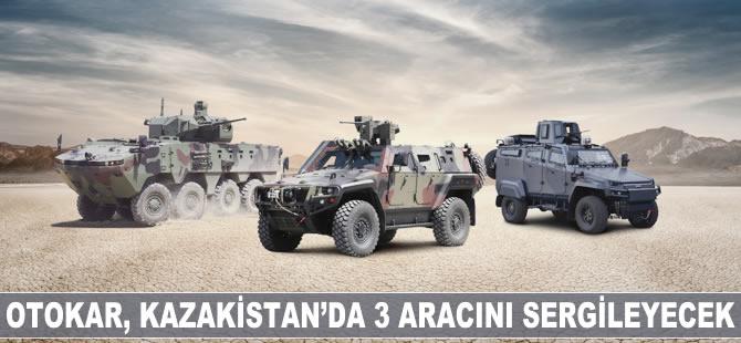 Otokar, Kazakistan'da 3 aracını sergileyecek