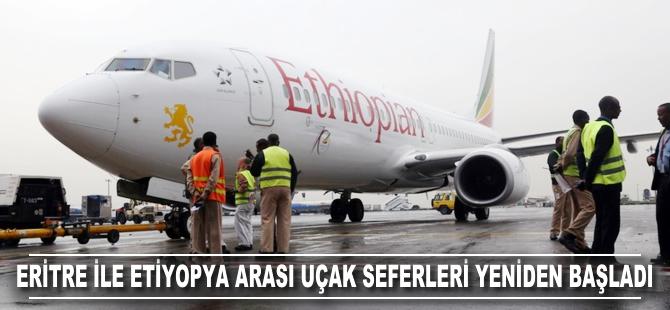 Eritre ile Etiyopya arasındaki uçak seferleri yeniden başladı