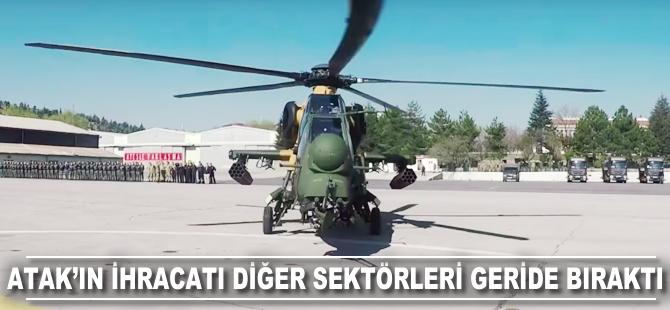 ATAK helikopterinin ihracatı diğer sektörleri geride bıraktı