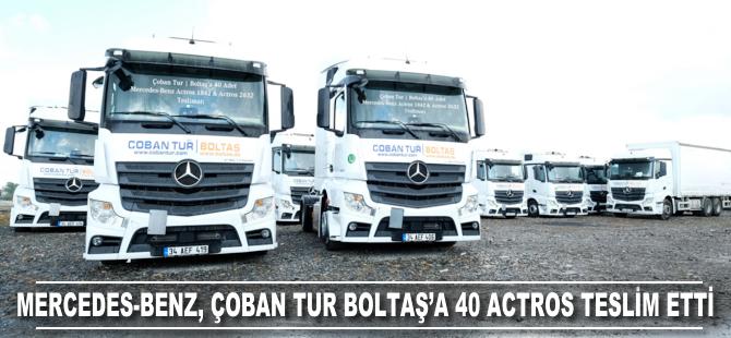 Çoban Tur Boltaş'a 40 adet Mercedes-Benz Actros teslim edildi