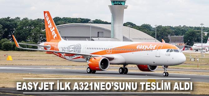 EasyJet ilk A321neo'sunu teslim aldı