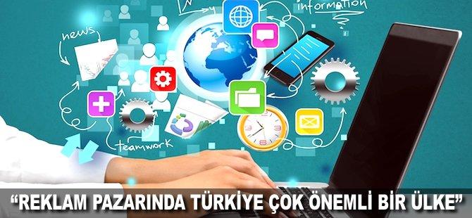 """""""Reklam pazarında Türkiye çok önemli bir Ülke"""""""