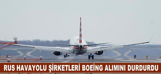 Rus havayolu şirketleri, Boeing 737 Max 8 uçaklarının alımını durdurdu