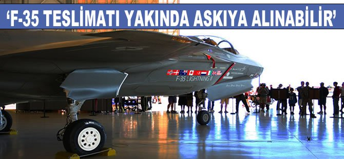 ABD'li yetkili Wheelbarger: F-35 teslimatı yakında askıya alınabilir