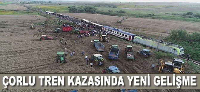 25 Kişinin Hayatını Kaybettiği Çorlu Tren Kazasında Yeni Gelişme!