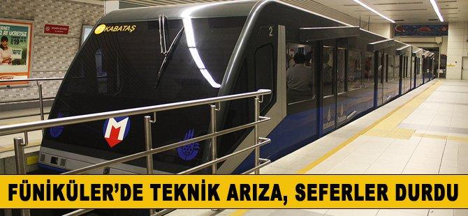 Taksim-Kabataş Füniküler hattında teknik arıza