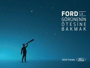 Ford 2020 Yılı Trend Raporu'nu açıkladı