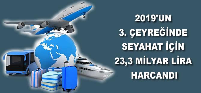 2019'un 3. çeyreğinde seyahat için 23,3 milyar lira harcandı