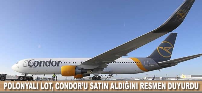Polonyalı LOT, Condor'u satın aldığını resmen duyurdu
