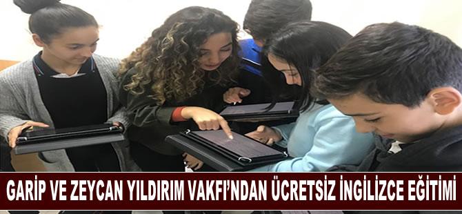 Garip ve Zeycan Yıldırım Vakfı'ndan ücretsiz ingilizce eğitimi