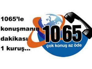 1065'le konuşmanın dakikası 1 kuruş