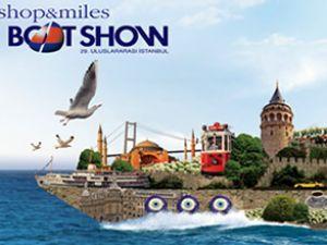 İstanbul Shop&Miles Boat Show başlıyor