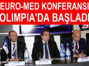 Euro-Med Konferansı Olimpia'da başladı