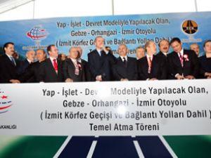 İstanbul-İzmir otoyolunun temeli atıldı