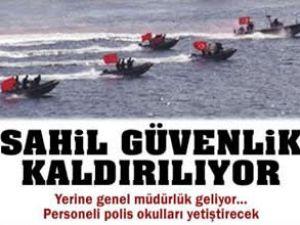 Sahil Güvenlik Komutanlığı kaldırılıyor