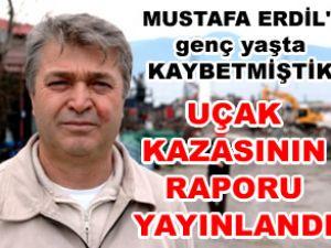 Mustafa Erdil'i genç yaşta kaybetmiştik