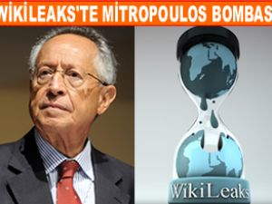 """Wikileaks'te """"Mitropoulos"""" bombası"""