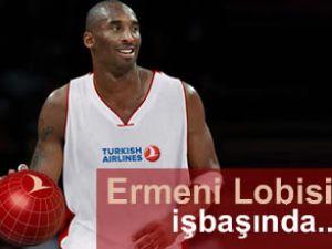 Ermenilerden Kobe Bryant'a THY baskısı
