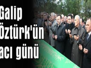 İşadamı Galip Öztürk'ün babası toprağa verildi