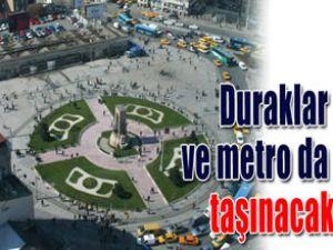 Taksim Meydanı sadece yayalara kalacak