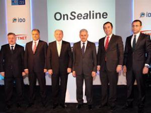 OnSealine projesi hayata geçirildi