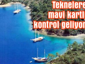 'Mavi Kart' projesi Muğla'da uygulanacak