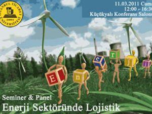 İTİCÜ'den 'Enerji Sektöründe Lojistik' Paneli