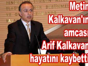 Armatör Arif Kalkavan hayatını kaybetti