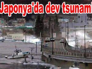 Japonya'da dev tsunami dalgaları
