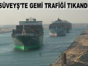 Süveyş Kanalı'da gemi trafiği durdu