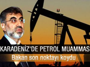 Bakan Taner Yıldız'dan petrol açıklaması