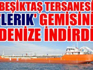 Beşiktaş, 'Lerik' gemisini denize indirdi