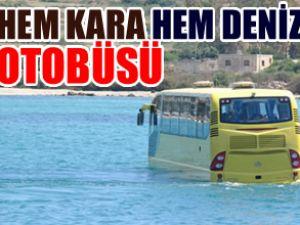 Hem kara hem deniz de giden otobüs!