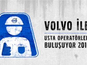 Volvo ile usta operatörler buluşuyor