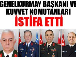 Koşaner ve 3 kuvvet komutanı istifa etti
