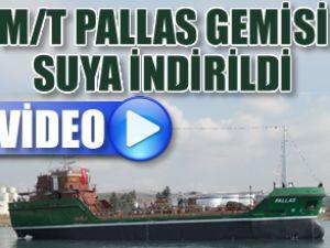Akdeniz Tersanesi, Pallas'ı suya indirdi