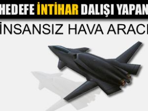 İntihar dalışı yapan insansız hava aracı