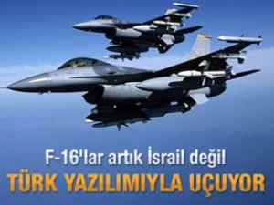 F-16'lar artık Türk yazılımıyla uçuyor