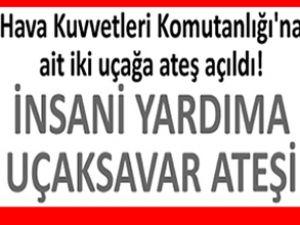 Türk Hava Kuvvetleri, uçağına saldırı