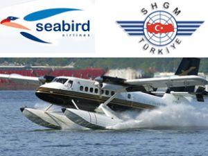 SHGM'den Sea Bird'e 'denize iniş' izni