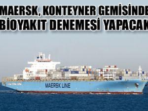 Maersk, bioyakıt denemelerine başlıyor