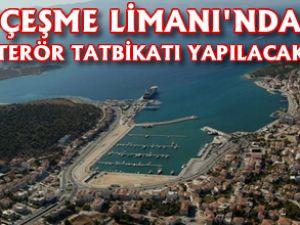 Çeşme Limanı'nda terör tatbikatı provası