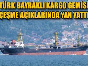 Kargo gemisi Çeşme açıklarında yan yattı