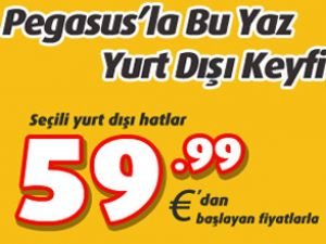 Pegasus'tan 60 Euro'ya yurtdışı keyfi