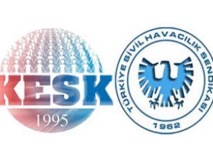 Kesk'ten Hava İş Sendikası'na destek