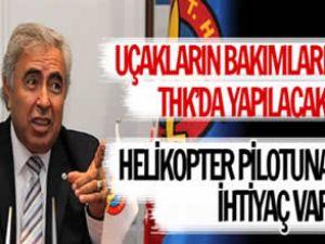 Yıldırım: Helikopter pilotuna ihtiyaç var