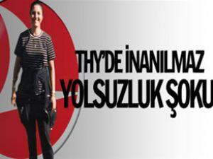 Türk Hava Yolları'nın memuru şoke etti