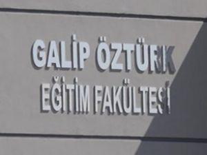 Galip Öztürk ün adı fakülteye verildi!